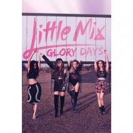 Little Mix Poster Glory Days 266
